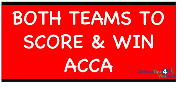 BTTS WIN ACCA Final scaled - Banker Weekend Acca Tips: Our 4/1 Saturday Acca